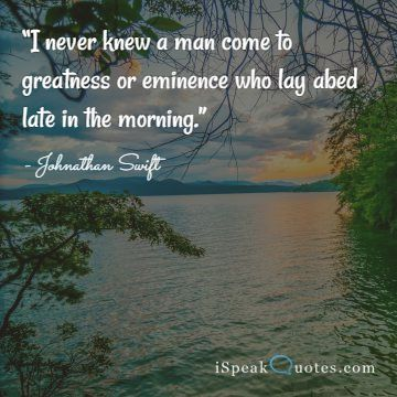 I never knew a man come to greatness quote
