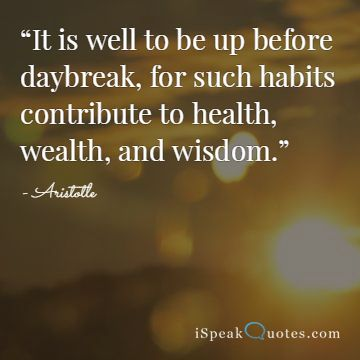 It is well to be up before daybreak quote