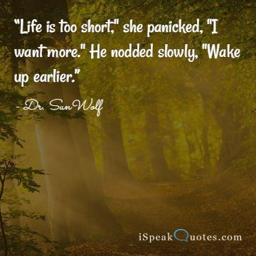 Life is too short she panicked quote