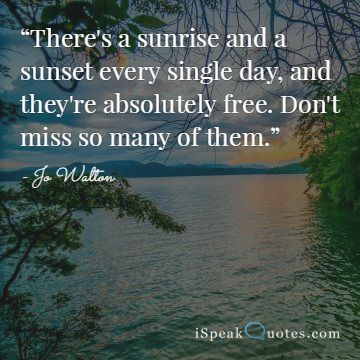 Sunrise Quotes Sunrise quotes to brighten your day | I Speak Quotes Sunrise Quotes